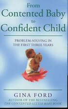 From Contented Baby to Confident Child by Gina Ford (Paperback, 2000)