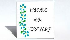Quote about friendship, Friends Forever, best buddies, BFF, blue flowers