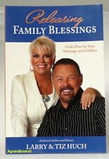 #BL, LARRY HUCH;TIZ HUCH Releasing Family Blessings - Softcover