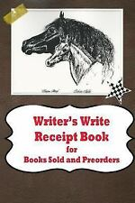 Writer's Write Receipt Book for Books Sold and Preorders by Barbara Appleby...