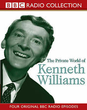 The Private World of Kenneth Williams: Four Original BBC Radio-ExLibrary