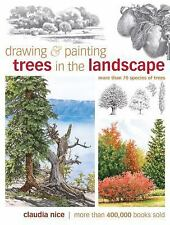 Drawing and Painting Trees in the Landscape by Claudia Nice (Hardcover)