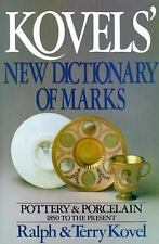 Kovels' New Dictionary of Marks: Pottery and Porcelain, 1850 to the Pr-ExLibrary