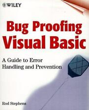Bug Proofing Visual Basic: A Guide to Error Handling and Prevention