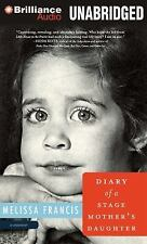 Diary of a Stage Mother's Daughter, Francis, Melissa, New Books