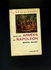 (15B) La vie quotidienne dans les armées de Napoléon / Marcel Baldet