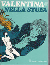 CREPAX: VALENTINA NELLA STUFA - Cartonato Ed. Milano Libri