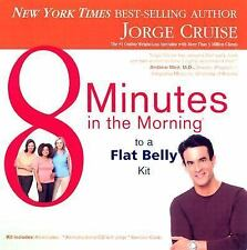 8 Minutes in the Morning to a Flat Belly Kit by Cruise, Jorge