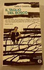 1975c = IL TAGLIO DEL BOSCO  = CARLO CASSOLA.MONDADORI  EDITORE..ETNA