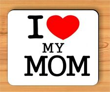 MOTHER'S DAY I LOVE YOU MOM MOUSE PAD -lsd4Z