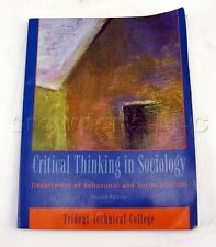 Critical Thinking in Sociology Second Edition Trident Technical College Textbook