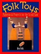 Folk Toys: Patterns & Projects for the Scroll Saw