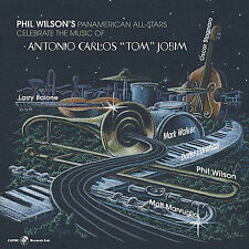 The Music of Antonio Carlos Jobim * by Phil Wilson (CD, Aug-2006, Capri)