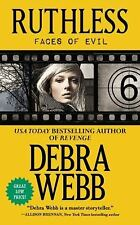 Faces of Evil: Ruthless NULL by Debra Webb (2013, Paperback)