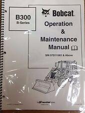 Bobcat B300 Backhoe Loader Operation & Maintenance Manual Owner's  2 PN #6903386