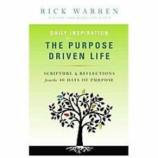 Daily Inspiration for the Purpose Driven Life : Scriptures and Reflections...