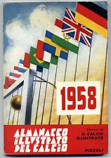 ALMANACCO ILLUSTRATO DEL CALCIO 1958 - PRIMA EDIZIONE ORIGINALE