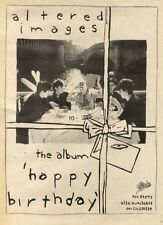 26/9/81PN09 POSTER ADVERT 15X11 ALTERED IMAGES : HAPPY BIRTHDAY