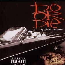 Picture This 2 [PA] by Do or Die (CD, Aug-2002, Rap-A-Lot)