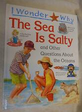The Sea is Salty and other Questions About The Oceans by Anita Ganeri (1995,