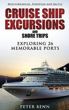 Mediterranean, European and Baltic Cruise Ship Excursions and Shore Trips :...
