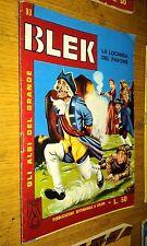 GLI ALBI DEL GRANDE BLEK #  93-BLEK LE ROC -LIBRETTO-ORIGINALE-1965