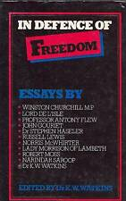 IN DEFENCE OF FREEDOM ESSAYS ON LIBERTY WINSTON CHURCHIL ETC FREEDOM OF CHOICE