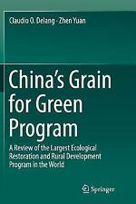 China S Grain for Green Program : A Review of the Largest Ecological...