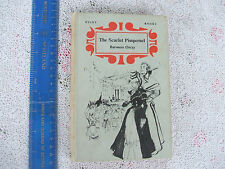 THE SCARLET PIMPERNEL By Baroness Orczy. PILOT 1962.H/BACK.Good Cond.