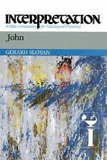 Interpretation a Bible Commentary: John by Gerard S. Sloyan (1987, Hardcover)