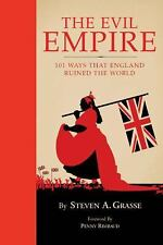 Evil Empire: 101 Ways That England Ruined the World