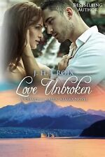 Diamond Creek, Alaska Novels: Love Unbroken : A Diamond Creek, Alaska Novel...