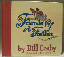 Friends of a Feather : One of Life's Little Fables by Bill Cosby, 2003 HC 1st Ed