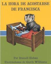 La Hora de Acostarse de Francisca (Bedtime for Frances, Spanish Language Edition