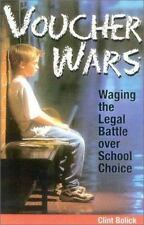 Voucher Wars: Waging the Legal Battle over School Choice Bolick, Clint Paperbac
