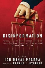 Disinformation: Former Spy Chief Reveals Secret Strategy for Undermining Freedom