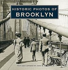 Historic Photos: Historic Photos of Brooklyn by John Manbeck (2008, Hardcover)