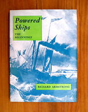 Powered Ships - The Beginnings (History of early paddle steamers etc)