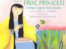 The Frog Princess: A Tlingit Legend from Alaska-ExLibrary