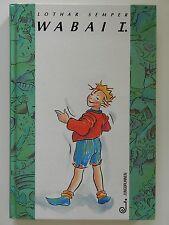 Wabai I Lothar Semper Jungbrunnen Verlag