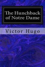 The Hunchback of Notre Dame by Victor Hugo (2014, Paperback)