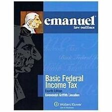 Emanuel Law Outlines: Elo : Basic Federal Income Tax 2011 by Lieuallen (2011, P…