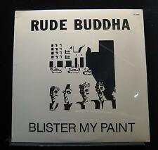 Rude Buddha - Blister My Paint LP New Sealed GT-22468 1985 USA Vinyl Record