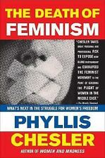 The Death of Feminism: What's Next in the Struggle for Women's Freedom-ExLibrary