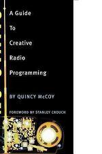 No Static: A Guide to Creative Radio Programming