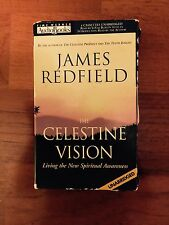 THE CELESTINE VISION : Living the New Spiritual Awareness by James Redfield