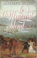 JACQUELINE BRULLER LE HUSSARD BLOND