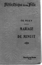 LE MARIAGE DE MINUIT, par B. DE BUXY, Librairie BLERIOT-GAUTIER