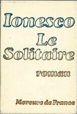 RARE EUGÈNE IONESCO +  JAQUETTE + BELLE DÉDICACE : LE SOLITAIRE, ROMAN