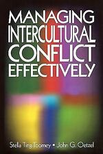 Managing Intercultural Conflict Effectively (Communicating Effectively in Multi